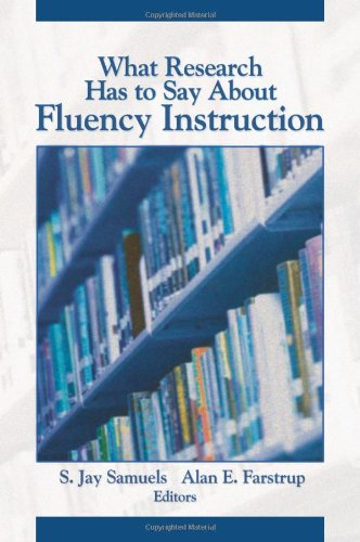 What Research Has to Say about Fluency Instruction 9780872075870