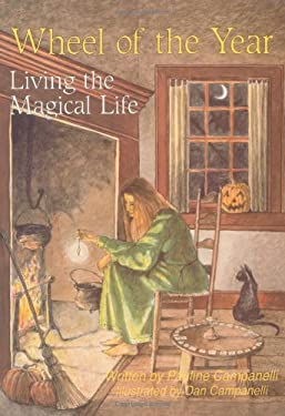 Wheel of the Year: Living the Magical Life 9780875420912
