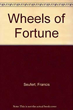 Wheels of Fortune 9780875950693