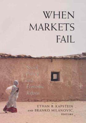 When Markets Fail: Social Policy and Economic Reform 9780871544605