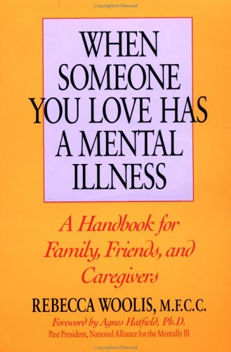 When Someone You Love Has a Mental Illness 9780874776959