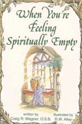 When You're Feeling Spiritually Empty 9780870294068