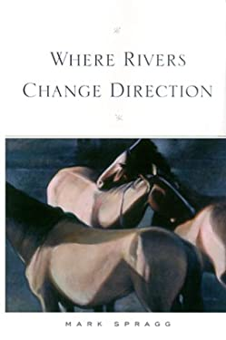 Where Rivers Change Direction 9780874806175