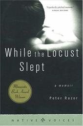 While the Locust Sleep: A Memoir