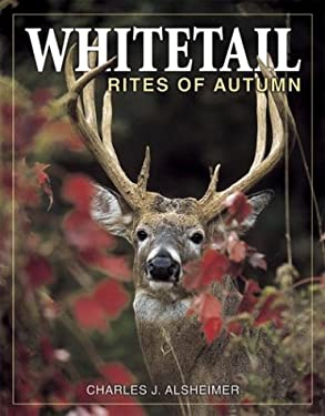 Whitetail Rites of Autumn 9780873495349
