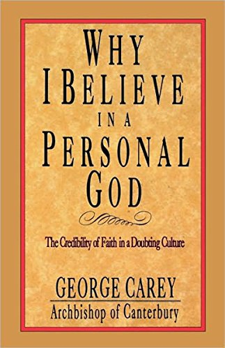 Why I Believe in a Personal God 9780877889472