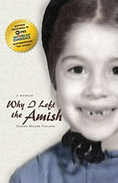 Why I Left the Amish: A Memoir 9780870139949