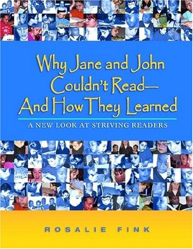 Why Jane and John Couldn't Read--And How They Learned: A New Look at Striving Readers 9780872075924