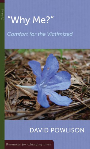 Why Me?: Comfort for the Victimized 9780875526959