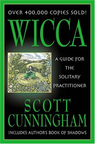 Wicca: A Guide for the Solitary Practitioner 9780875421186