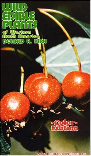 Wild Edible Plants of Western North America 9780879610364