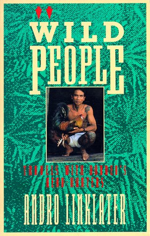 Wild People: Travels with Borneo's Head-Hunters 9780871134776