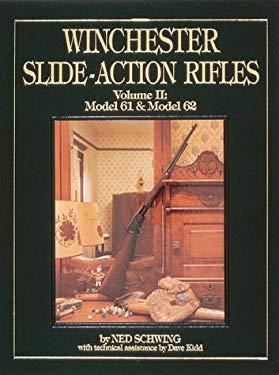 Winchester Slide-Action Rifles 9780873412346