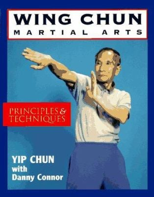 Wing-Chun Martial Arts: Principles & Techniques 9780877287964