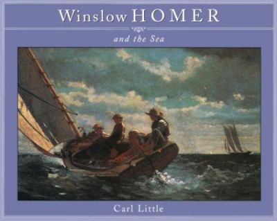 Winslow Homer and the Sea 9780876544792