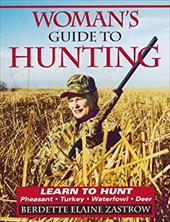 Woman's Guide to Hunting 3854241