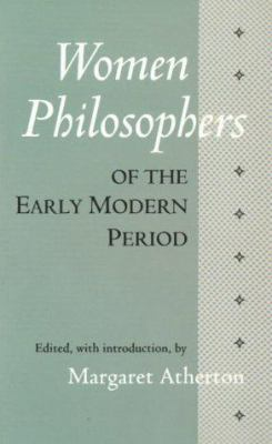 Women Philosophers of the Early Modern: Period 9780872202603