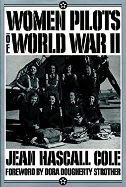 Women Pilots of World War II 9780874804935