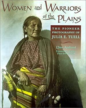 Women & Warriors of the Plains 9780878424177