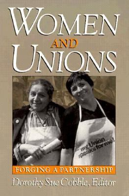 Women and Unions: Forging a Partnership 9780875463018