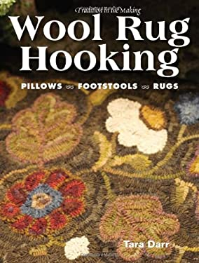 Wool Rug Hooking [With Patterns]