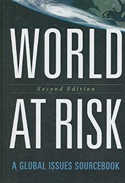 World at Risk: A Global Issues Sourcebook 9780872899193