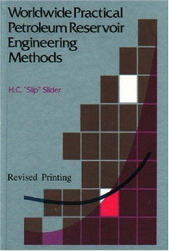 Worldwide Practical Petroleum Reservoir Engineering Methods 9780878142347