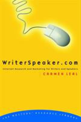 Writerspeaker.com: Internet Research and Marketing for Writers and Speakers 9780877888765