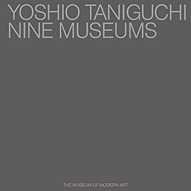 Yoshio Taniguchi: Nine Museums 9780870706073