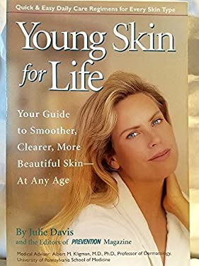 Young Skin for Life: Your Guide to Smoother, Clearer, More Beautiful Skin--At Any Age 9780875962412