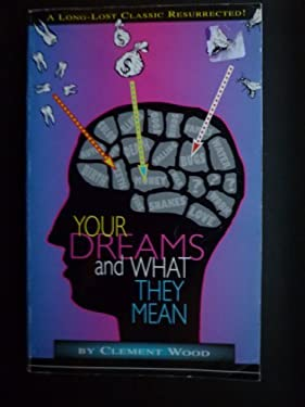 Your Dreams and What They Mean 9780878772391