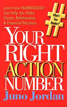 Your Right Action Number, and an Autobiography of a Numerologist 9780875162874