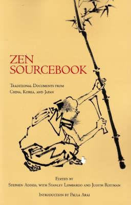 Zen Sourcebook: Traditional Documents from China, Korea, and Japan 9780872209107