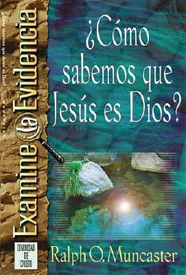 ?Como Sabemos Que Jesus Es Dios? 9780881136623