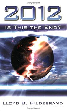 2012: Is This the End? 9780882709659