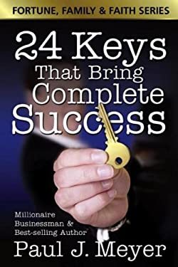 24 Keys That Bring Complete Success 9780882701080