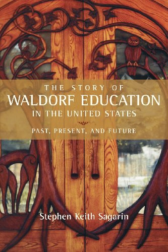 The Story of Waldorf Education in the United States 9780880106566