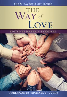 The Way of Love Bible Challenge: A 50 Day Bible Challenge (The 50 Day Bible Challenge)