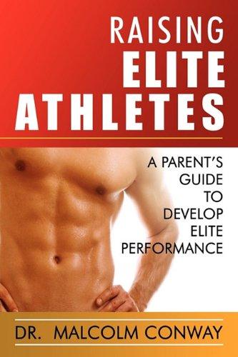 Raising Elite Athletes 9780881440713
