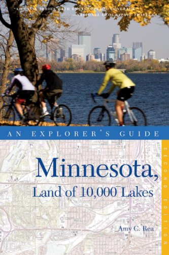 An Explorer's Guide Minnesota: Land of 10,000 Lakes 9780881509540