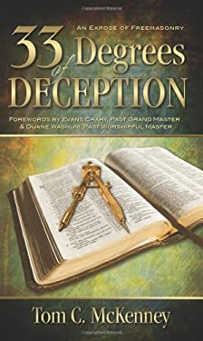 33 Degrees of Deception: An Expose of Freemasonry 9780882704388