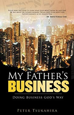 My Father's Business : Guidelines for Ministry in the Marketplace