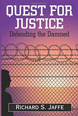 Quest for Justice: Defending the Damned 9780882823744