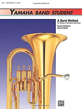Yamaha Band Student, Bk 1: Baritone B.C. 9780882844046