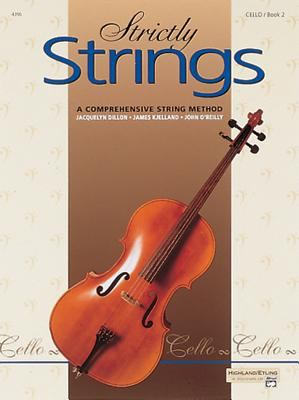 Strictly Strings, Bk 2: Cello 9780882845388