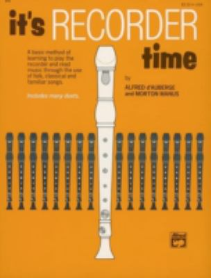 It's Recorder Time : Alfred Edition