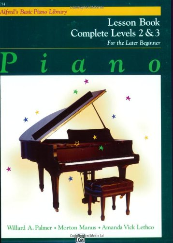 Alfred's Basic Piano Course Lesson Book: Complete 2 & 3