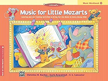 Music for Little Mozarts Music Workbook, Bk 1 : Coloring and Ear Training Activities to Bring Out the Music in Every Young Child