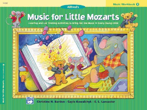 Music for Little Mozarts Music Workbook, Bk 2