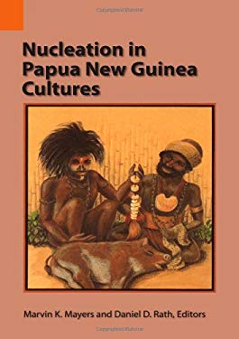 Nucleation in Papua New Guinea Cultures 9780883121771